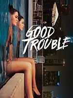 Good Trouble- Seriesaddict